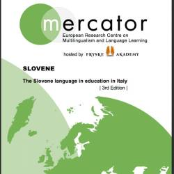 Tretja izdaja regionalnega dosjeja <i>SLOVENE. The Slovene language in education in Italy</i>